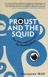 La couverture de Proust and the Squid de Maryanne Wolf