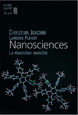 Nanosciences : la révolution invisible