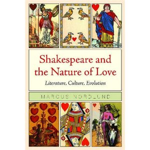 Shakespeare and the Nature of love de Marcus Nordlund