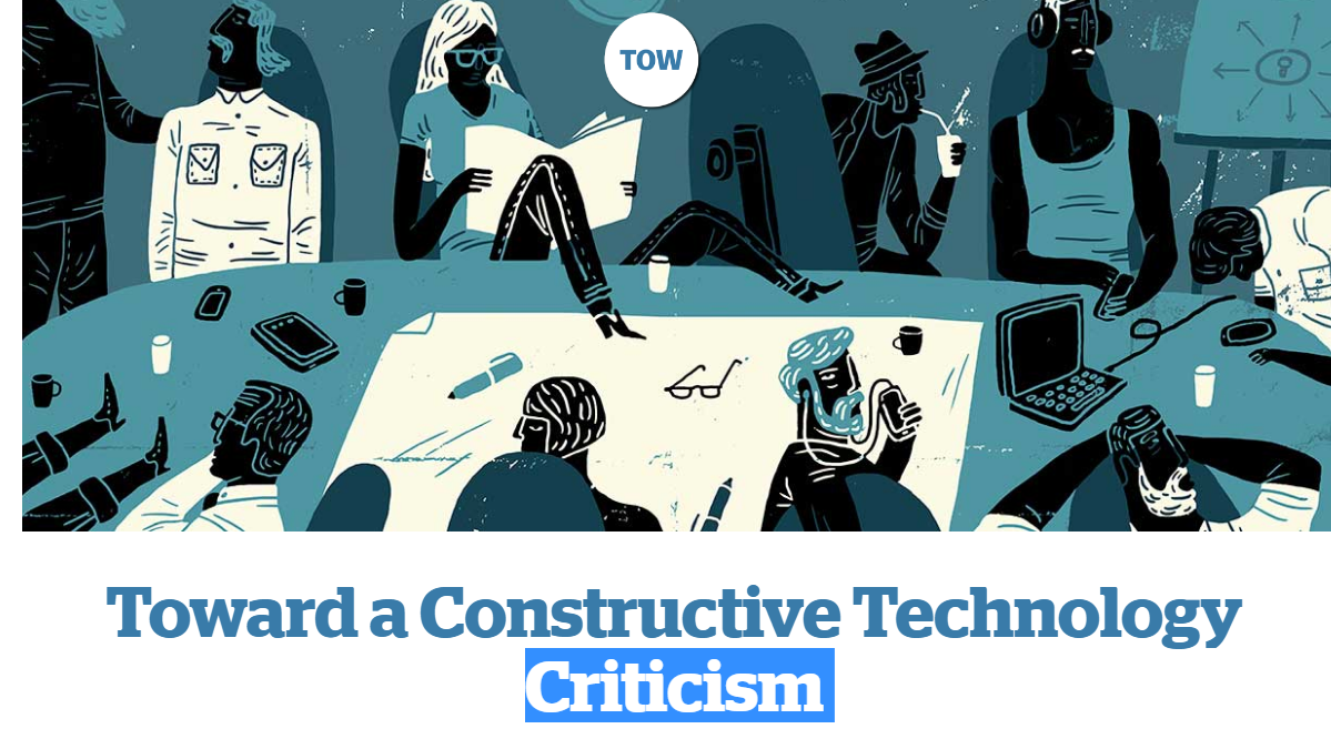 toward-a-constructive-technology-criticism-columbia-journalism-review