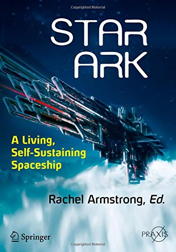 Star Ark: A Living, Self-Sustaining Spaceship