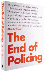 Couverture du livre The End of Policing de Alex Vitale