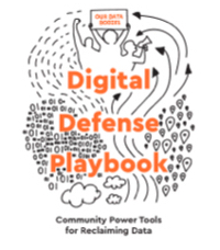 Couverture du Digital Defense Playbook, manuel de défense numérique de Our Data Bodies